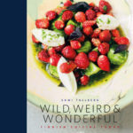 Wild, Weird & Wonderful – Finnish cuisine today